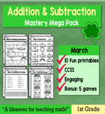 """1st Grade Addition & Subtraction """"Mastery Pack"""" for March"""