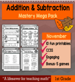 "1st Grade Addition & Subtraction ""Mastery Pack"" for November"