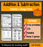 """1st Grade Addition & Subtraction """"Mastery Pack"""" for October"""