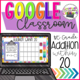 1st Grade Addition within 20 for Google Classroom Distance