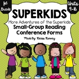 1st Grade Adventures of the Superkids Small Group Conferen
