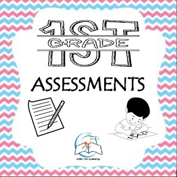 1st Grade Assessments (Language Arts, Writing, and Math)