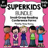 1st Grade BUNDLE Superkids Small Group Conference Forms {U