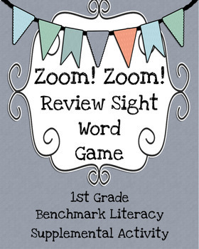 Zoom! Zoom! - 1st Grade Benchmark Literacy Review Sight Word Game