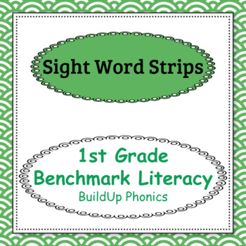 1st Grade Benchmark Literacy Sight Words Strips