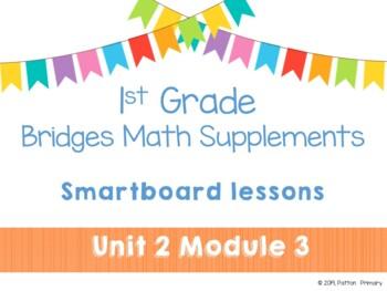 1st Grade Bridges Math Smartboards Unit 2, Module 3 Introducing Fact  Strategies
