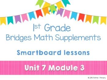 1st Grade Bridges Math Smartboards Unit 7, Module 3 Add & Subtract Two-Digit #s