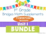 Bridges 1st Grade Math Unit 1 Numbers All Around Us PowerPoint lessons BUNDLE
