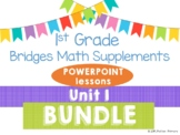 Bridges 1st Grade Math Unit 1 Numbers All Around Us POWERPOINT lessons BUNDLE