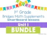 1st Grade Bridges Math Unit 1 Numbers All Around Us Smartboard lessons BUNDLE