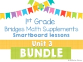 1st Grade Bridges Math Unit 3 Add, Subtract, Count, & Compare Smartboards BUNDLE