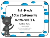 1st Grade Common Core ELA and Math I Can Statements Panther Theme
