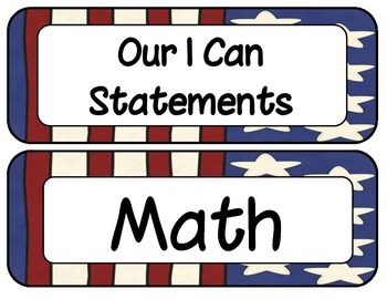1st Grade Common Core ELA and Math I Can Statements Patriotic Theme