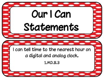 1st Grade CCSS ELA and Math I Can Statements Polk-a-dot Theme All Subjects