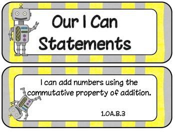 1st Grade CCSS ELA and Math I Can Statements Robot Theme