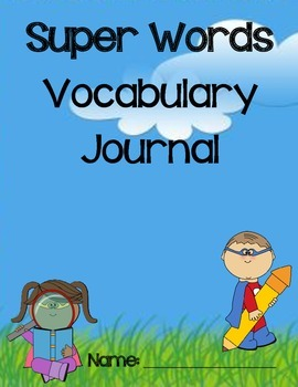 1st Grade-CCSS-Reading Street:Spelling Dictionary and Vocabulary Journal-Heroes