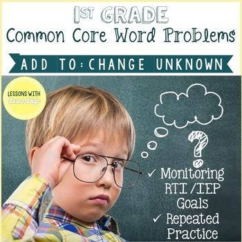 1st Grade Word Problems  (Add to: Change Unknown)