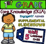 1st Grade CKLA EngageNY Supplemental PowerPoints, Unit 5,