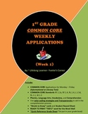DISTANCE LEARNING..COMMON CORE 1st Grade Weekly Applicatio