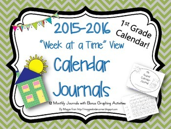 1st Grade Calendar Journal with New Week at A Time View