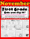 1st Grade Can U Dig It! NOVEMBER: Close Read Informational Text 100% CC Aligned