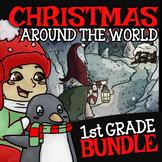 1st Grade Christmas Around the World ☆ First Grade Christmas Center Bundle