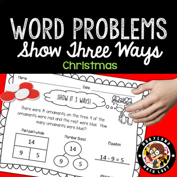 1st Grade Christmas Word Problems - Show It 3 Ways!