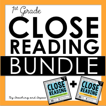 1st Grade Close Reading Passages and Activities BUNDLE (Fiction and Nonfiction)