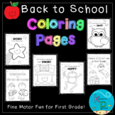 1st Grade Coloring Page Pack (Back to School Theme)