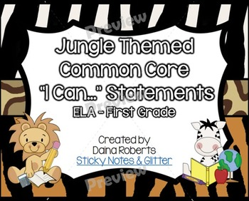 "1st Grade Common Core ELA ""I Can"" Statements - Jungle Theme"