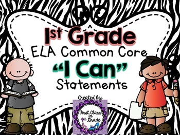 "1st Grade Common Core ELA ""I Can"" Statements (Zebra)"