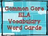 1st Grade Common Core ELA Vocabulary Word Cards