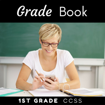 Grade Book {CCSS 1st Grade}