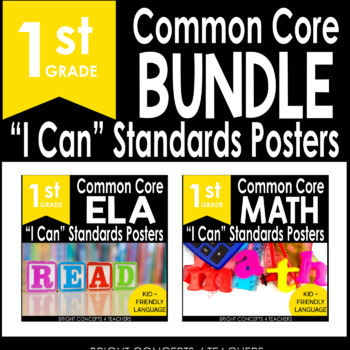 "1st Grade Common Core ""I Can"" Standards Posters {ELA & MAT"