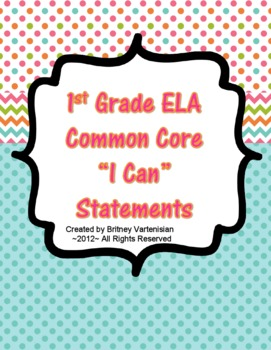 """1st Grade Common Core """"I Can"""" Statements"""