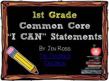 "1st Grade Common Core ""I Can"" Student Friendly Statements"
