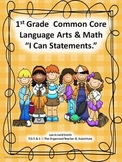 "1st Grade Common Core Language Arts and Math ""I Can Statements"" Bundled"