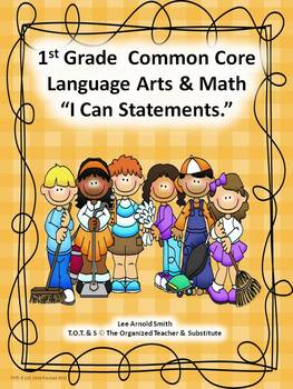 "1st Grade Common Core Language Arts and Math ""I Can Statements"" Bundled"