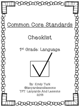 1st Grade Common Core: Language Checklist