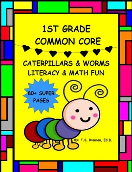 First Grade Common Core Literacy and Math Fun Caterpillars