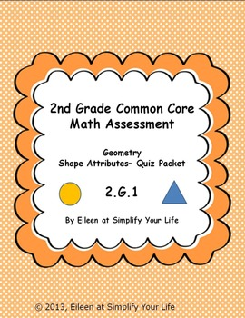 2nd Grade Common Core Math Assessment:  2.G.1 Geometry Shape Attributes
