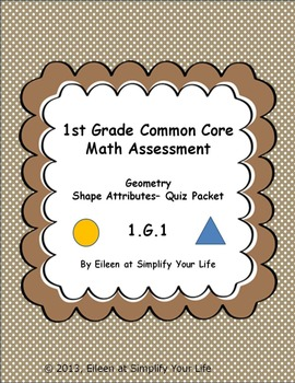 1st Grade Common Core Math Assessment:  1.G.1 Geometry Shape Attributes
