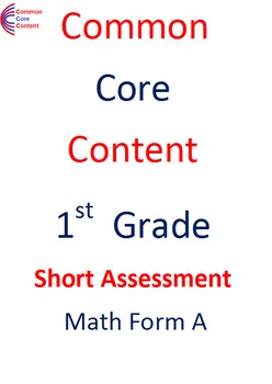 1st Grade Common Core Math Assessment SHORT Form A (10 Questions) First Grade