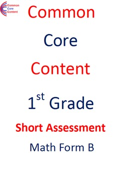 1st Grade Common Core Math Assessment SHORT Form B (10 Questions) First Grade