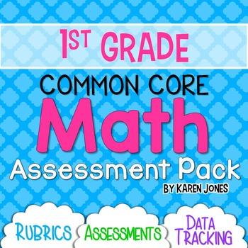 First Grade Math Assessments {CCSS ALL STANDARDS} by Karen Jones