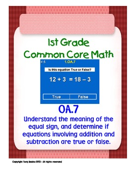 1st Grade Common Core Math - Determine If Equations Are True Or False 1.OA.7 PDF