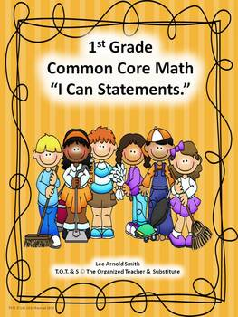 "1st Grade Common Core Math ""I Can Statements"""