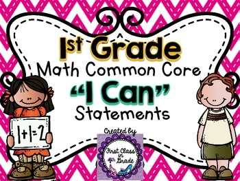"1st Grade Common Core Math ""I Can"" Statements (Chevron)"
