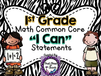 "1st Grade Common Core Math ""I Can"" Statements (Zebra)"