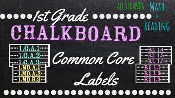 1st  Grade Common Core Math/Reading Chalkboard Labels (Sterilite Containers)